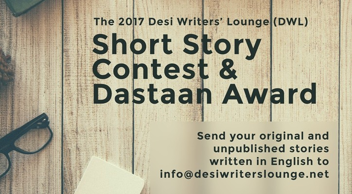 NOW OPEN: DWL Short Story Contest 2017 | Desi Writers' Lounge Blog