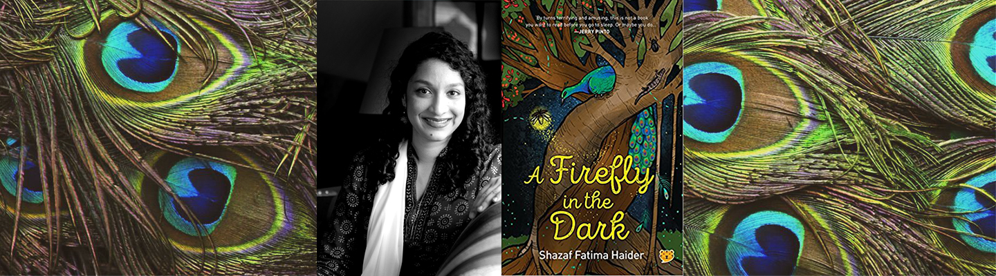 Interview Shazaf Fatima Haider Author Of A Firefly In The Dark