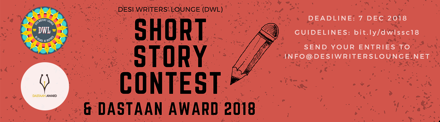DWL Short Story Contest 2018 Now Accepting Submissions | Desi