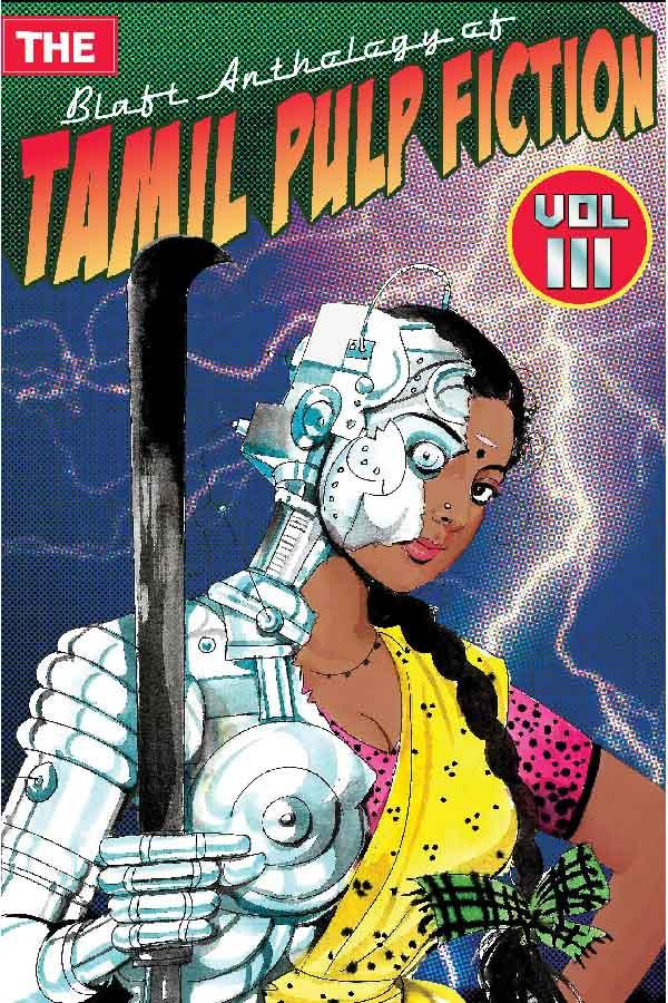 Cover of The Blaft Anthology of Tamil Pulp Fiction Vol. III. Photo credit: blaft.com